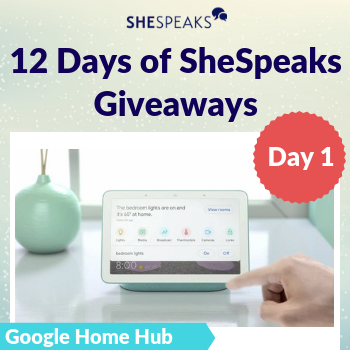 12 Days of SheSpeaks, Day 1: Win a Google Home Hub!