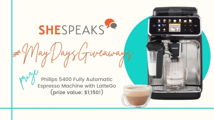 #MayDaysGiveaways: Enter to win a Philips 5400 Espresso Maker - $1,150 value!