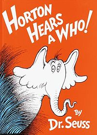 Dr. Seuss Horton Hears a Who!